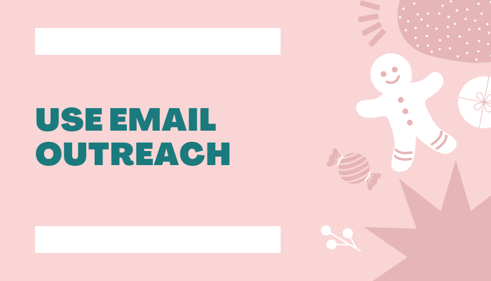 use-email-outreach: get your blog noticed