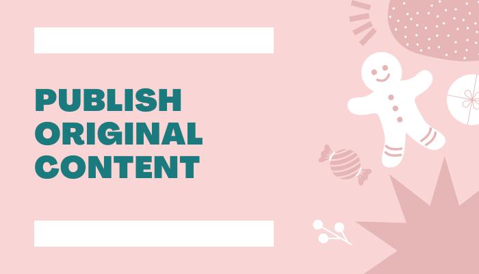 publish-original-content: get your blog noticed