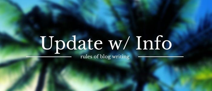 Updated Info rules of blog writing